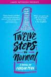 Twelve Steps to Normal - Farrah Penn