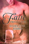 Faire Protector - Madeleine Ribbon