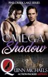 Omega Shadow  - Quinn Michaels