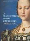 De geschiedenis van de schoonheid - Umberto Eco, Yond Boeke, Patty Krone, Jacqueline Klooster