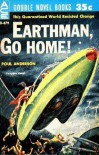 Earthman, Go Home! - Poul Anderson