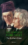 The Brothers Grimm: The Complete Fairy Tales (Book House) - The Brothers Grimm