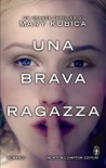 Una brava ragazza (eNewton Narrativa) (Italian Edition) - Mary Kubica