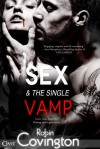 Sex and the Single Vamp - Robin Covington