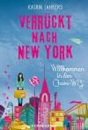 Verrückt nach New York - Band 1: Willkommen in der Chaos-WG (German Edition) - Katrin Lankers, Sara Vidal