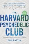 The Harvard Psychedelic Club - Don Lattin