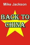 Back To China - Mike Jackson