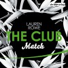 Match (The Club 2) - Lauren Rowe, Milena Karas, Jean Paul Baeck, Der Hörverlag