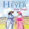 Bath Tangle - Georgette Heyer, Sian Phillips