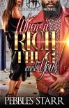When a Rich Thug Wants You - Pebbles Starr, Micah Shipp