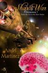 Shax's War - Angel Martinez