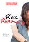 Rez Runaway - Melanie  Florence