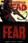 The Walking Dead, Issue #101 - Robert Kirkman, Charlie Adlard, Cliff Rathburn