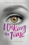 Waking in Time - Angie Stanton