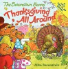 The Berenstain Bears: Thanksgiving All Around - Mike Berenstain, Mike Berenstain