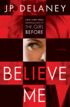 Believe Me - J.P. Delaney