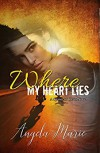 Where My Heart Lies (Spawn of Chaos MC Book 1) - Angela Marie