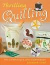 Thrilling Quilling - Elizabeth Moad