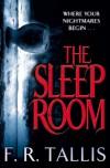 The Sleep Room - F. R. Tallis