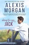 Always for You: Jack: A Sergeant Joe's Boys Novel - Alexis Morgan