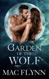 Garden of the Wolf #1 (BBW Werewolf / Shifter Romance) - Mac Flynn