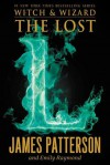 Witch and Wizard: The Lost - James Patterson