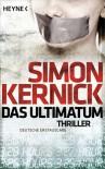 Das Ultimatum (Taschenbuch) - Simon Kernick