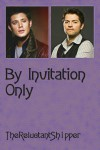 By Invitation Only - TheReluctantShipper