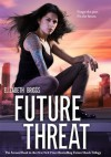 Future Threat - Elizabeth Briggs