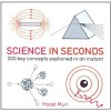 Science in Seconds - Hazel Muir