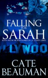 Falling For Sarah - Cate Beauman