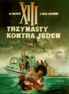 XIII, tom 8: Trzynasty kontra jeden - Jean Van Hamme, William van Cutsem