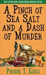 A Pinch of Sea Salt and a Dash of Murder (Outer Banks Baker Mystery Series Book 1) - Phoebe T. Eggli
