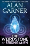 The Weirdstone of Brisingamen - Alan Garner