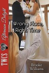Wrong Place, Right Time - Brooke Williams