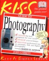 KISS Guide to Photography (Keep It Simple Series) - John Garrett