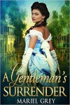 A Gentleman's Surrender - Mariel Grey
