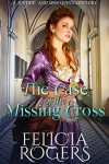 The Case of the Missing Cross - Felicia Rogers