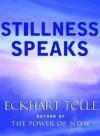 Cisza przemawia - Eckhart Tolle
