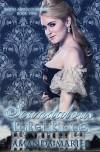 Scandalous Intentions (Ladies and Scoundrels Book 2) - Amanda Mariel