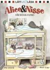 Alice & Nisse får röda hund - P.C. Jersild