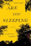 Are You Sleeping - Kathleen L. Barber