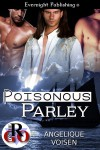 Poisonous Parley - Angelique Voisen