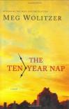 The Ten-Year Nap - Meg Wolitzer