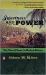 Sweetness and Power: The Place of Sugar in Modern History -