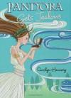 Pandora Gets Jealous - Carolyn Hennesy