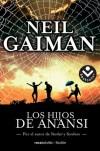 Los Hijos de Anansi - Neil Gaiman