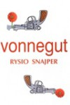 Rysio snajper - Kurt Vonnegut, Marek Fedyszak