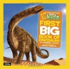 National Geographic Little Kids First Big Book of Dinosaurs (National Geographic Little Kids First Big Books) - Catherine D. Hughes