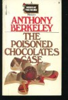 Poisoned Chocolates Case - Anthony Berkeley